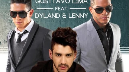 Gusttavo Lima Feat. Dyland & Lenny Balada Tche Che Re Re Che (official Remix)