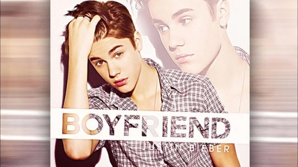 • Страхотна • Justin Bieber - Boyfriend (+ Lyrics)