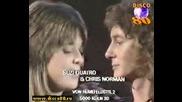 Suzi Quatro & Chris Norman - Stumblin In