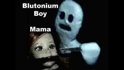 Blutonium boy - Mama [hard Trance]