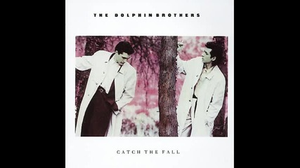 The Dolphin Brothers - Pushing The River