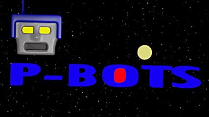 P-bots break it to the circuit the trailer