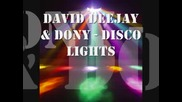 David Deejay Ft. Dony - Disco Lights
