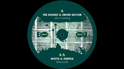 The Bassist Droid Sector - Jah Is Coming