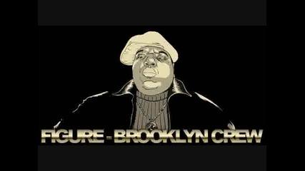 Figure - Brooklyn Crew Original Mix