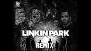 Linkin Park - Blackout (remix By Renholder)