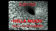 Rickey Reup - Hella Much (prod. By Royceonthebeat) [new 2013