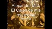 Alexander Miro - El Cajon de mis recuerdos
