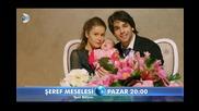 Въпрос на чест Seref Meselesi еп.10 трейлър Бг.суб. Турция с Керем Бурсин