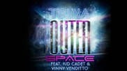 Trina Outer Space Ft. Kid Cadet & Vinny Venditto 2012