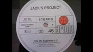 jack`s project - shy shy sugarman
