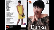 Danka Stojiljkovic - Samo to da docekam - (audio 2013) Hd