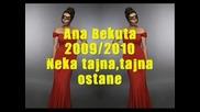 Ana Bekuta - 2009 2010 - Neka Tajna, tajna Ostane - Тайна - Ана Бекута - Бг Превод