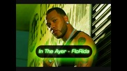 Flo rida - In the Ayer (feat. Will.i.am) 2008 With lyrics