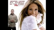 Pitbull ft. Jenifer Lopez - On the floor * Няма да съжалявате *•