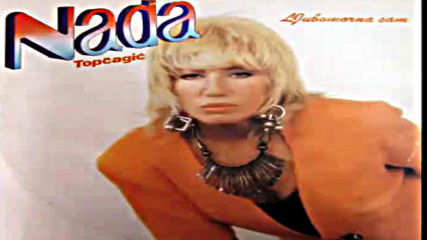 Nada Topcagic - Ej noci moje - Audio 1994 Hd