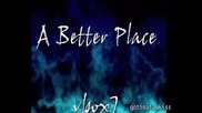 * New Music * от * Sane - A Better Place