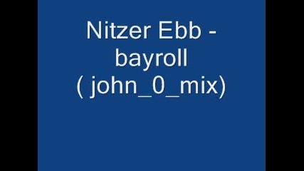Nitzer Ebb - Bayroll (john0mix)