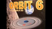 Orbit 6 - Its A Mission Of Love 1994