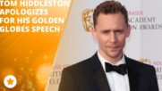 Tom Hiddleston: 'My words just came out wrong'