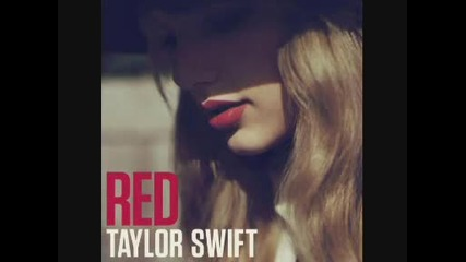 Превод!!!taylor Swift - We Are Never Getting Back Togeter