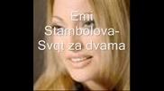 Еми Стамболова - Свят За Двама/ново За Vbox7