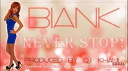 (2012) Biank - Never Stop