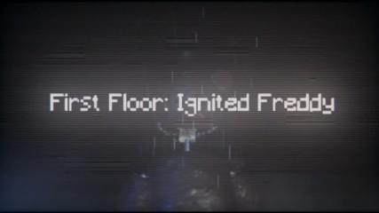Let's Play: The Joy of Creation: Reborn (beta)| First Floor: Ignited Freddy