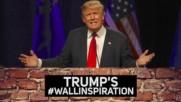"""Вдъхновенията зад """"великата"""" стена на Тръмп"""