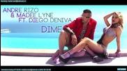 New 2012!!! Andre Rizo and Madee Lyne ft. Diego Deniva - Dime (donde Estas)