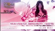 Kalwi Remi feat. Amanda Wilson - I Need You