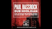 Paul Bassrock - Dub Hooligan Matta Remix)