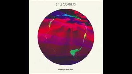 Still Corners - The Twilight Hour (hd)