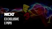 NEXTTV 041: E3 еxclusive с Роро (Част 2)
