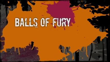 Balls of fury за конкурса на sweet_tweety