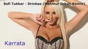 Sofi Tukker - Drinkee ( Mahmut Orhan Remix)