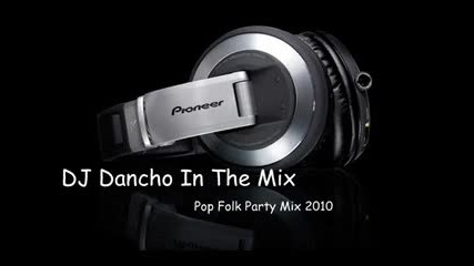 Pop Folk Party Mix 2010 By Dj Dancho