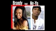( превод ) Brandy ft. Ne - Yo - Too Little Too Late