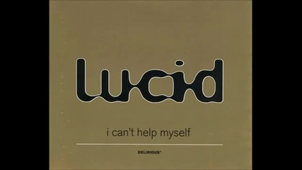 Lucid - I Can_t Help Myself (mark Lucid Vs Kenny Hayes Remix