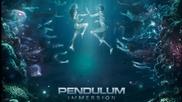 Pendulum ft Liam Howlett - Immunize