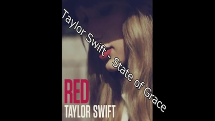 Бг Превод! Taylor Swift - State of Grace