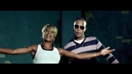 ( Високо Качество ) T. I. Feat. Mary J. Blige - Remember Me