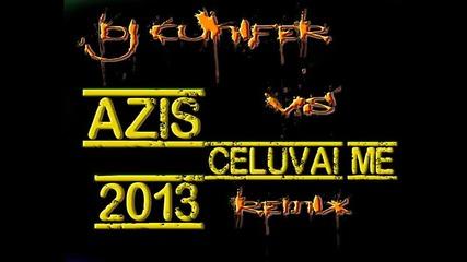 Azis - Celuvai me (dj Cunifer Remix 2013)