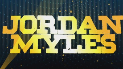 Jordan Myles Entrance Video
