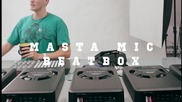 720p * Dubstep Руснака !! Filthy Beatbox by [masta Mic] !!!