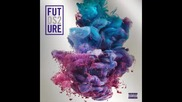 *2015* Future - Fuck up some commas