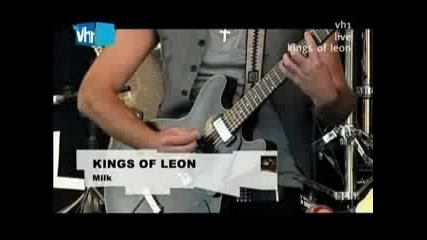 Kings of Leon - Fans and Milk