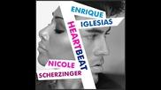 Enrique Iglesias feat. Nicole Scherzinger - Heart beat