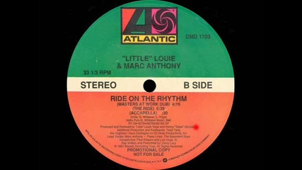 'little' Louie & Marc Anthony - Ride On The Rhythm (masters At Work Dub)