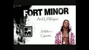 Fort Minor & Lil Wayne - A Millies Cigarette